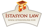 IstasyonLaw.com / Türkiye'nin Enerji Hukuku Sitesi